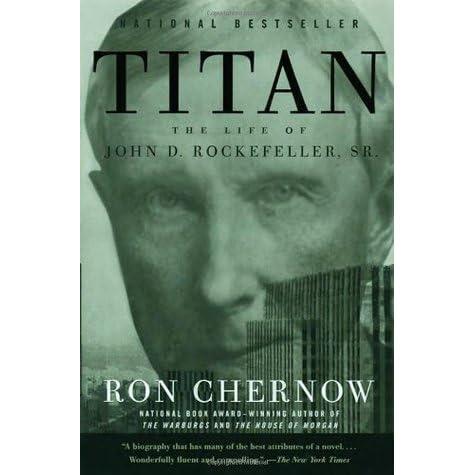john d rockefeller biography titan