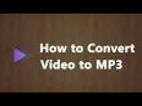 How to convert Mp4 video to a Mp3 audio file