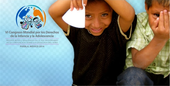 VI Congreso Mundial por los Derechos de la Infancia y la Adolescencia