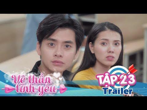 VỆ THẦN TÌNH YÊU | Trailer TẬP 23 | Khánh Vũ - Nhi Katy - Pinky