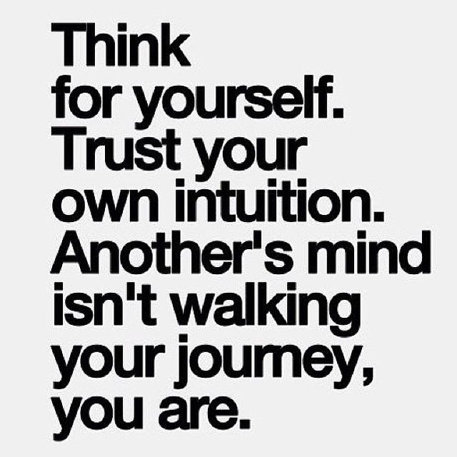 Trust Your Intuition Pictures Photos And Images For Facebook