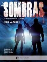 Sombras (Cenizas II) Ilsa J. Bick