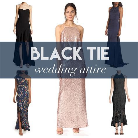 what to wear to a black tie wedding attire dresses formal