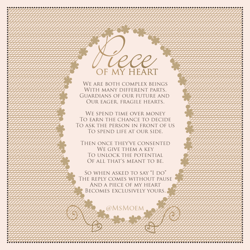 A Piece Of My Heart Wedding Poem Ms Moem Poems Life Etc
