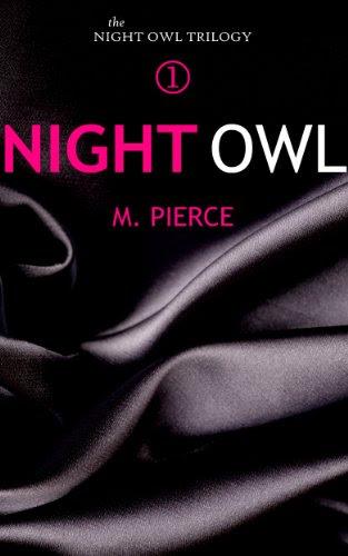 Night Owl (The Night Owl Trilogy) by M. Pierce