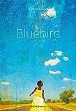 Bluebird par Tristan Koëgel