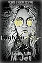 High on Her