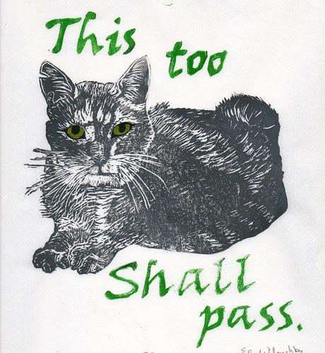 TC -'This Too Shall Pass' linocut