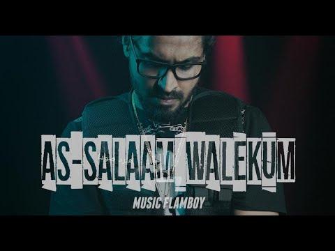 EMIWAY - AS-SALAAM WALEKUM (PROD.FLAMBOY) (OFFICIAL MUSIC VIDEO)