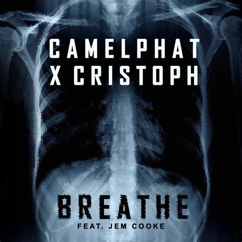 remixes camelphat breathe  cristoph feat jem cooke