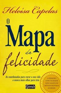 O mapa da felicidade, livro, onde comprar, Heloísa Capelas, capa, sinopse