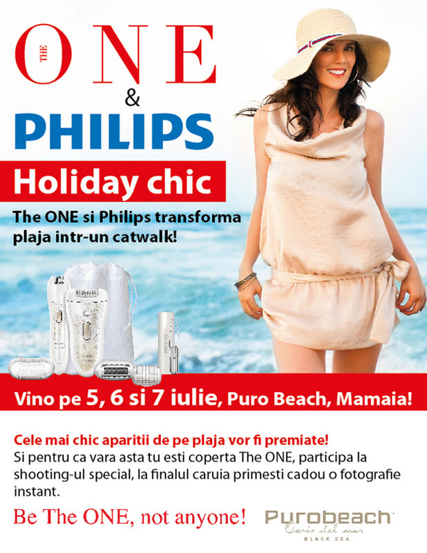 Eveniment The One si Phlips ~~ Holiday Chic ~~ Mamaia, 5-7 Iulie 2013
