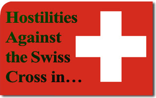 Hostilities Against the Swiss Cross in…Switzerland!