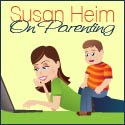 Susan Heim on Parenting