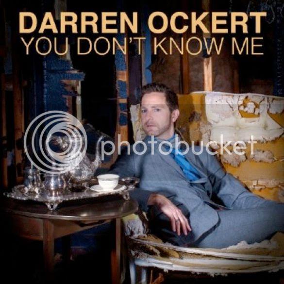 Darren Ockert You Don't Know Me photo DarrenOckertYouDontKnowMeCOVER_zpsa75195be.jpg