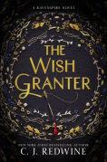 Title: The Wish Granter (Ravenspire Series #2), Author: C. J. Redwine