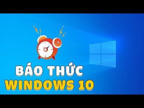 Hướng dẫn cài đặt báo thức trên Máy Tính Windows 10