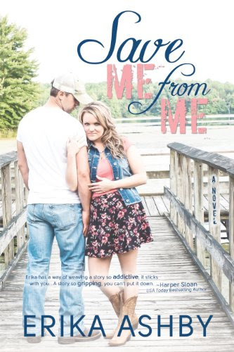 Save Me From Me by Erika Ashby