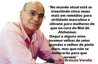 Frase Do Dr Drauzio Varella Sobre Alzheimer E Silicone