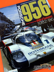 Model Factory Hiro: Libro - Joe Honda Sportscar Spectacles - Porsche 956 - 24 Horas de Le Mans, 1000 Kilómetros de Suzuka, 6 Horas de Silverstone, 6 Horas de Fuji 1982 - 1985