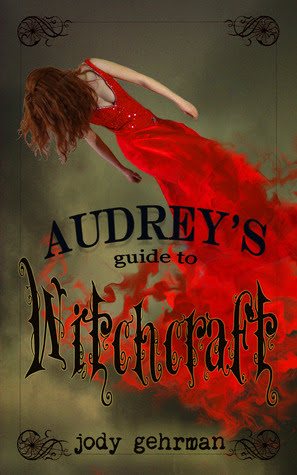 Audrey's Guide to Witchcraft (Book 1)