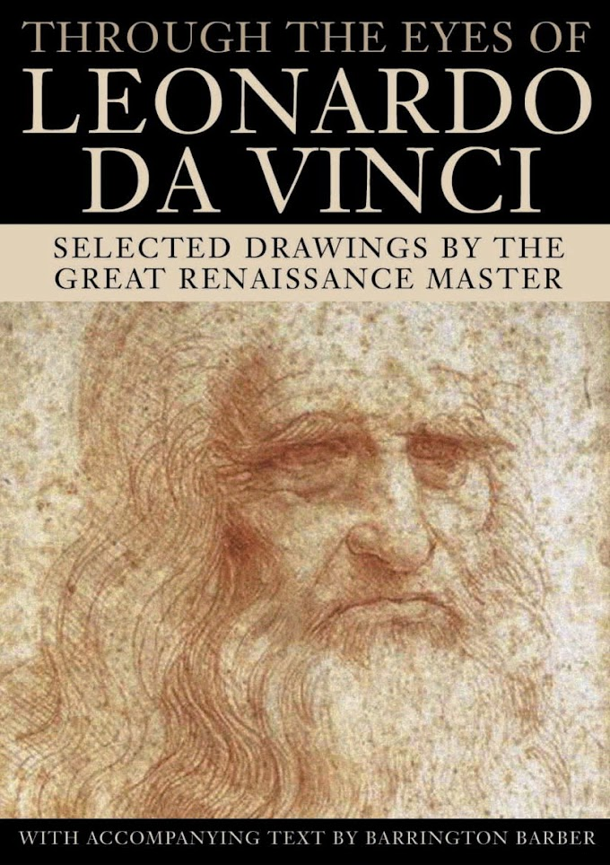 Through the Eyes of Leonardo Da Vinci
