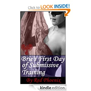 Brie's First Day of Submissive Training (Brie, #1)