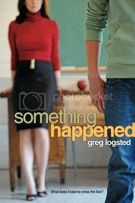 Something Happened by Greg Logsted