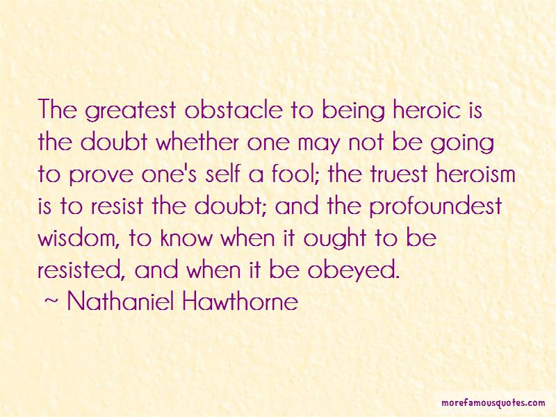 Quotes About Being Heroic Top 43 Being Heroic Quotes From Famous