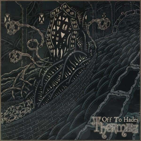 Thermate - Off to Hades Album Cover
