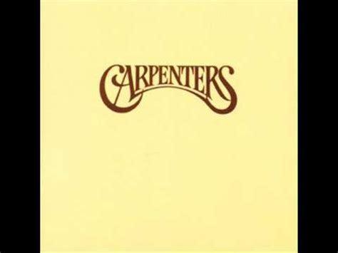 carpenters close   youtube