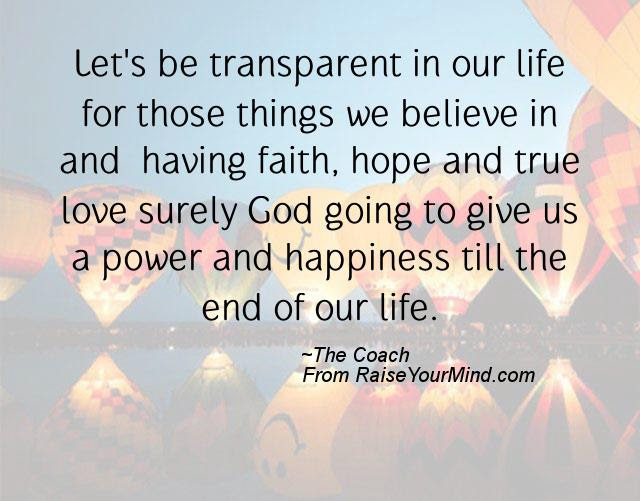 Happiness Quotes Lets Be Transparent In Our Life For Those Things