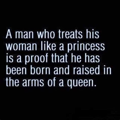 Quotes Treat Her Like A Princess