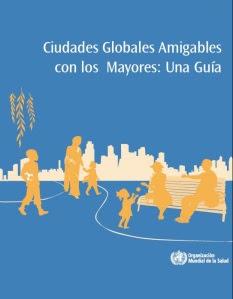 guía de ciudades globales amigables con los mayores