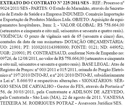 Extrato do contrato entre a Secretaria de Saúde do Estado e a Indumed Comercio Importacao e Exportacao de Produtos Medicos Ltda. Foto: Reprodução / Diário Oficial do Estado do Maranhão
