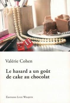 """Résultat de recherche d'images pour """"le hasard a un gout de cake au chocolat"""""""