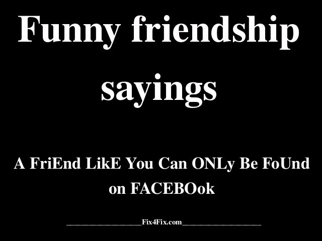 Friendship Quotes Funny Sayings Image Quotes At Relatablycom