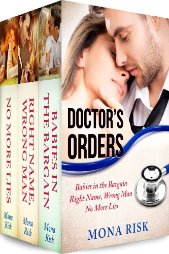 Doctor's Orders Box Set (Babies in the Bargain, Right Name, Wrong Man, No More Lies) by Mona Risk