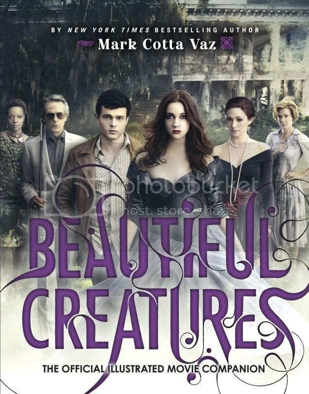 Beautiful Creatures: Official Illustrated Movie Companion
