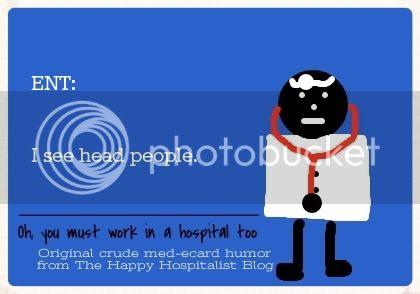 ENT:  I see head people doctor ecard humor photo.
