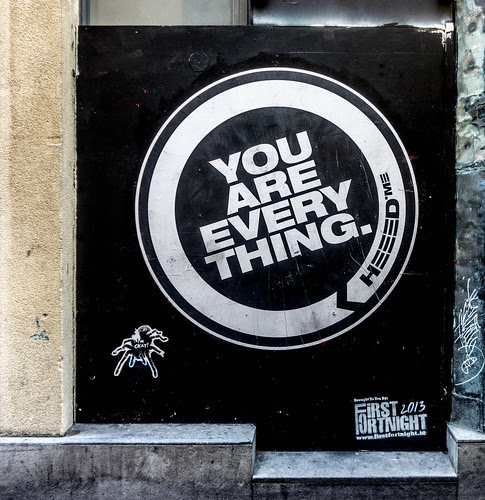 "Dublin Street Art - ""You Are Every-Thing"" by infomatique"