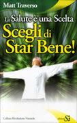 La Salute è una Scelta Scegli di Star Bene
