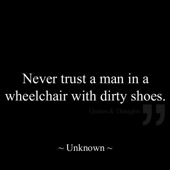 Quotes About Never Trust A Man 66 Quotes