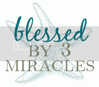 Blessed By 3 Miracles