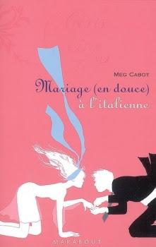 Couverture Mariage (en douce) à l'italienne