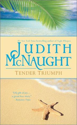 book cover of   Tender Triumph   by  Judith McNaught