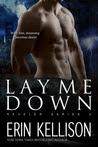 Lay Me Down