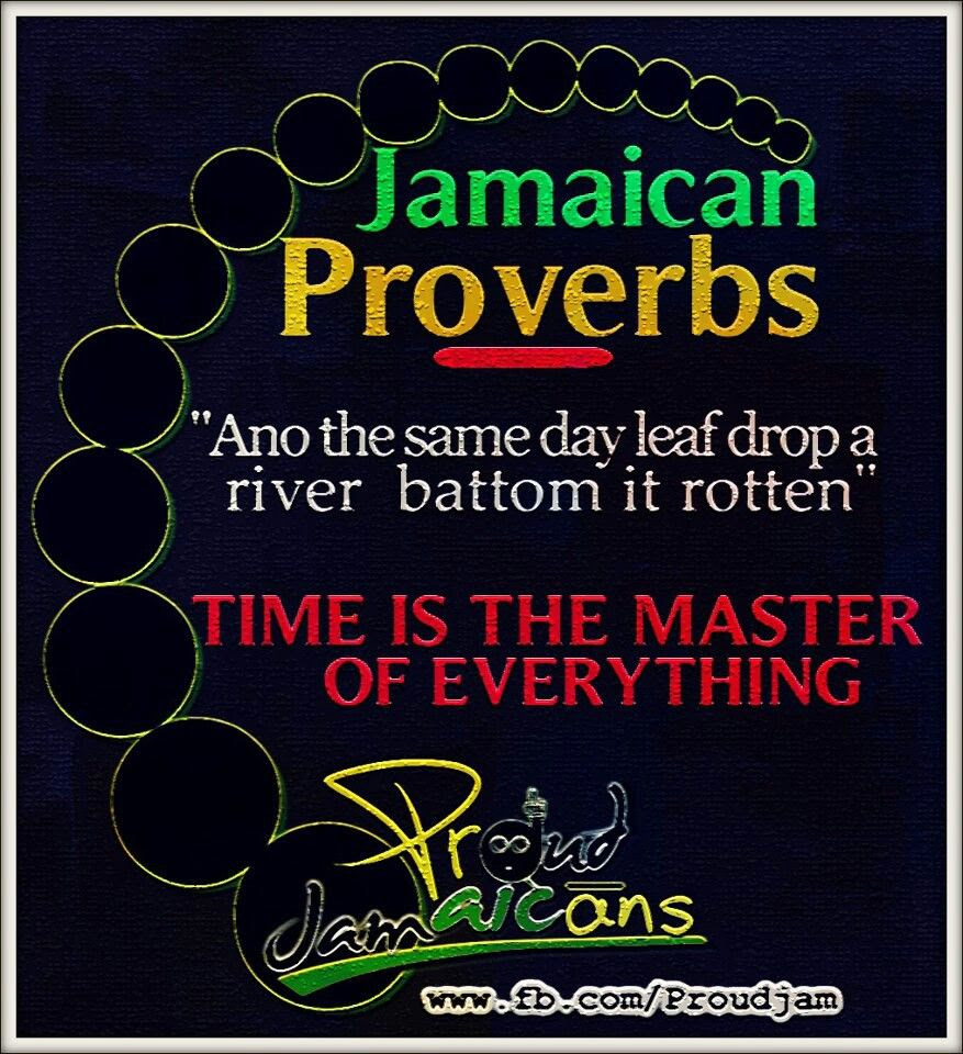 Jamaican Proverb My of Jamaican Culture Pinterest ➤ Jamaican Love Quotes