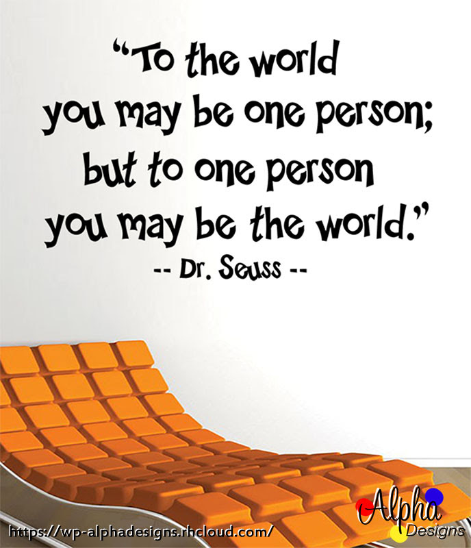 Art Decal Wall Decal Life Quotes You May Be The World Dr Seuss