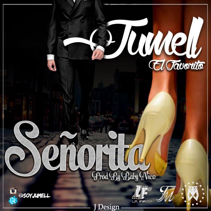 Señorita   Jumell El Favorito (Prod. By Baby Nico)